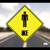 IKE - When You're Gone