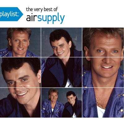 Playlist: The Very Best of Air Supply - Air Supply