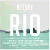 Rio (feat. Digital Farm Animals) [Remixes] - EP - Netsky