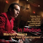 Manuel Valera & New Cuban Express - Storyteller