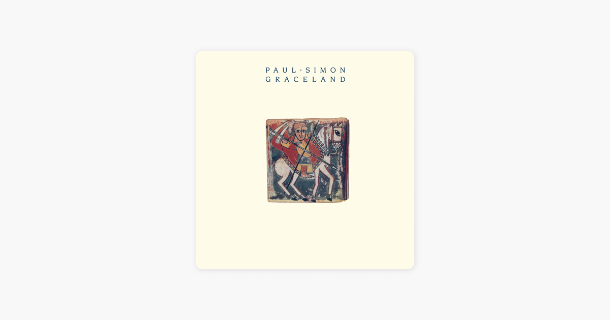 Graceland By Paul Simon On Itunes