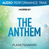 The Anthem (Audio Performance Trax), Planetshakers