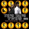 The Official Work (Bonus Track Version), Ying Yang Twins