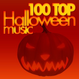 100 Top Halloween Music by Various Artists on Apple Music