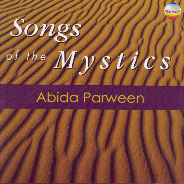 Songs Of The Mystics Abida Parveen