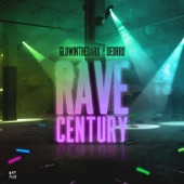 Rave Century - Single