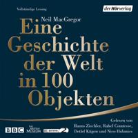 Neil MacGregor - Eine Geschichte der Welt in 100 Objekten artwork