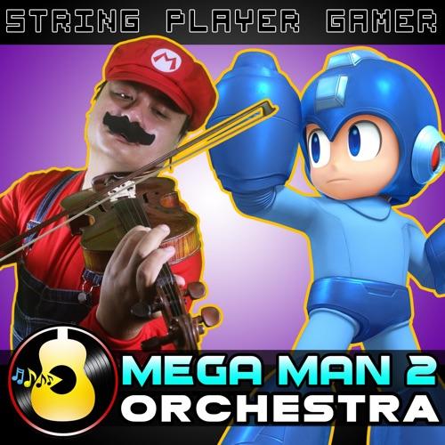 DOWNLOAD MP3: String Player Gamer - Mega Man 2 Orchestra