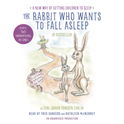 Download The Rabbit Who Wants to Fall Asleep: A New Way of Getting Children to Sleep (Unabridged) Audio Book