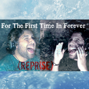 For the First Time In Forever (Reprise) [from