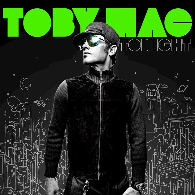 Tonight by tobyMac on Apple Music