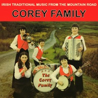 Irish Traditional Music from the Mountain Road by The Corey Family on Apple Music