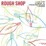 Rough Shop - Gimme That Twine