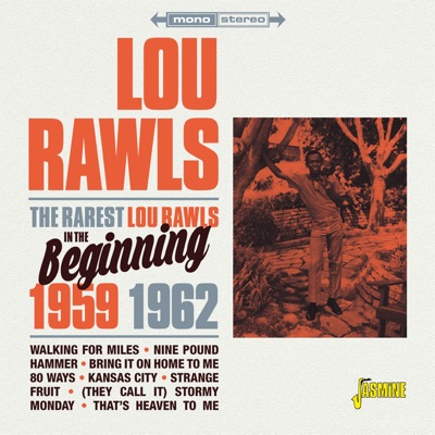 The Rarest Lou Rawls (In the Beginning, 1959 - 1962) - Lou Rawls