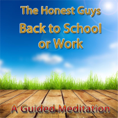 Back to School or Work (A Guided Meditation)