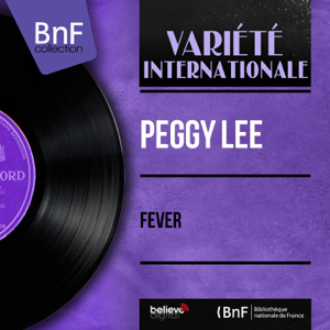 Peggy Lee - Fever (Stereo Version) - EP