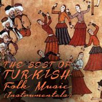 Various Artists - The Best of Turkish Folk Music (Instrumentals) artwork