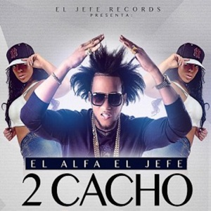 2 Cacho - Single Mp3 Download