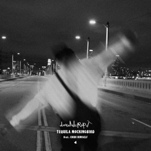 Tequila Mockingbird (feat. Chidi Himself) - Single Mp3 Download