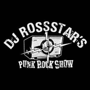 DJ Rossstar's Punk Rock Show on idobi Radio
