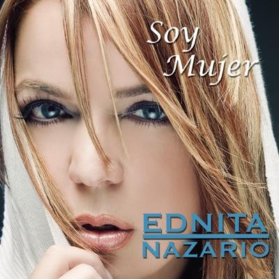 Soy Mujer - Ednita Nazario