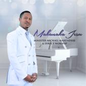 Makanaka Jesu - Minister Michael Mahendere & Direct Worship