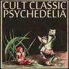 Cult Classic Psychedelia