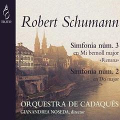 Robert Schumann: Simfonies Nos. 2 & 3
