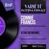 Je sais qu'un gars (Mono Version) - EP, Connie Francis