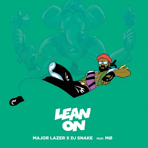 Lean On (feat. MØ & DJ Snake) - Single
