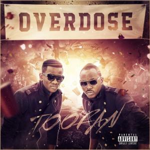 Toofan - Overdose