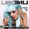 Mummy's Little Girl - Single, Lifeline
