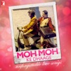 Moh Moh Ke Dhaage - Unforgettable Love Songs