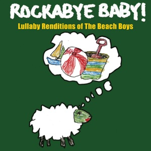Rockabye Baby! - God Only Knows