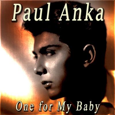 One for My Baby - Paul Anka