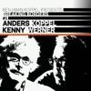 Benjamin Koppel Presents: Anders Koppel & Kenny Werner (Breaking Borders #1), Benjamin Koppel, Anders Koppel & Kenny Werner