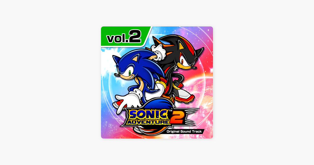 Sonic Adventure 2 (Original Soundtrack), Vol  2 by Various Artists on  iTunes