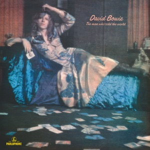 David Bowie - The Man Who Sold the World (2015 Remastered Version)