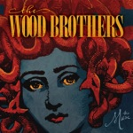 The Wood Brothers - Sing About It