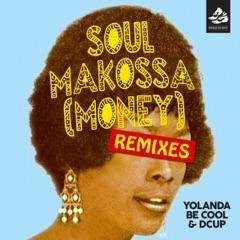 Soul Makossa (Money) [Remix Pack 2]