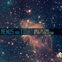 Detroit Love Letter - NEXUS & TIGHT