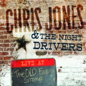 Chris Jones & The Night Drivers - Cabin of Death (Live)