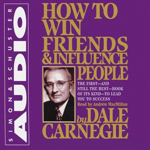 How to Win Friends & Influence People (Unabridged) - Dale Carnegie audiobook, mp3