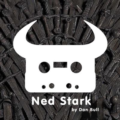 Game of Thrones: Ned Stark - Single - Dan Bull