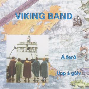 Viking Band - Á Ferð - Upp Á Gólv