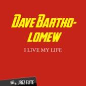 Dave Bartholomew - I Live My Life