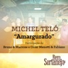 Amargurado (feat. Bruno & Marrone & César Menotti & Fabiano) - Single ジャケット写真