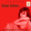 Kaise Kahun EP