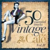 Vintage Café Essentials, Vol. II