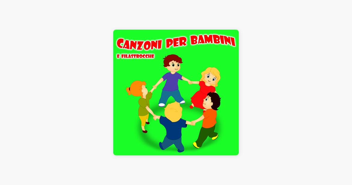 034a7e00fd3448  Canzoni Per Bambini E Filastrocche di La Superstar Delle Canzoni Per  Bambini su Apple Music